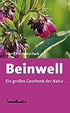 Beinwell: Ein großes Geschenk der Natur: Das große Geschenk der Natur. Eine hervorragende Heilpflanze